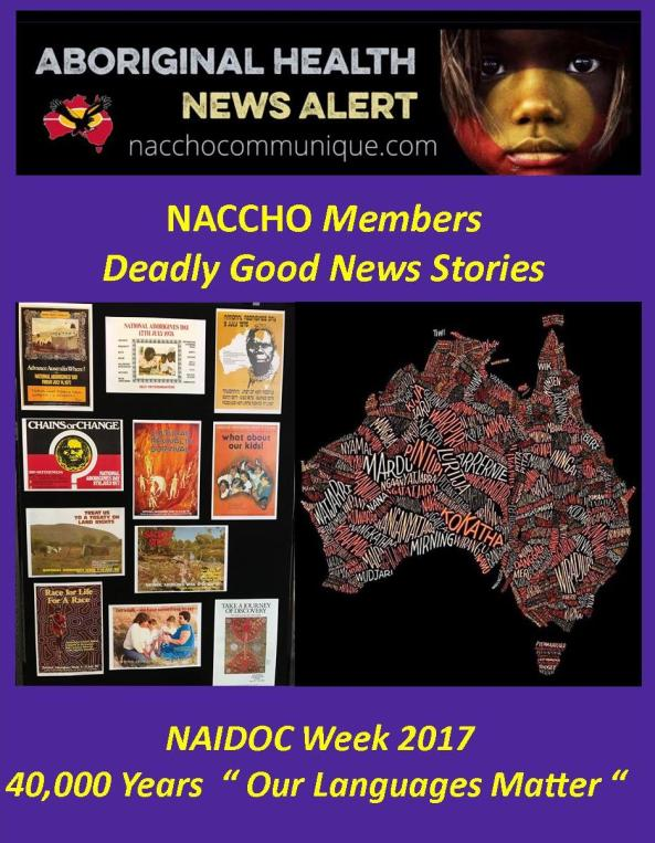Close the gap naccho aboriginal health news alerts page 4 aboriginal health naidoc2017 week our accho members good news stories from sa nt wa vic nsw qld act tas fandeluxe
