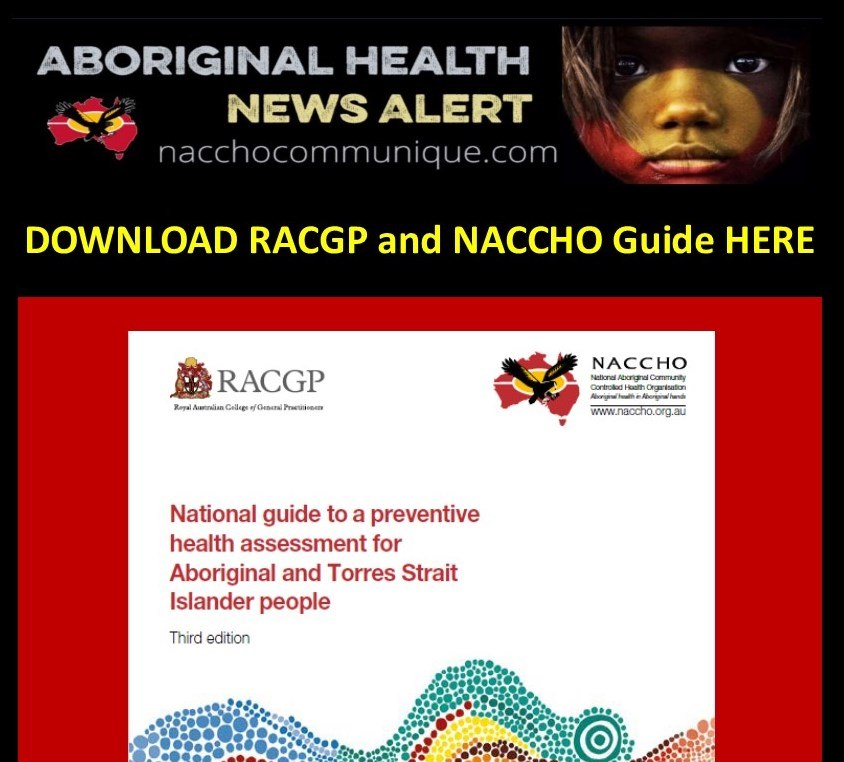 Minister Kenwyattmp Launches Naccho Racgp National Guide For Healthcare Professionals To Improve Health Of Aboriginal And Torres Strait Islander Patients Naccho Aboriginal Health News Alerts
