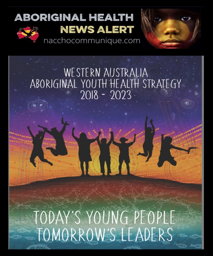 Naccho aboriginal youth health news kenwyattmp launches aboriginal i congratulate ahcwa and everyone involved because hearing the clear voices of these young australians is so important for their development now and for malvernweather Gallery