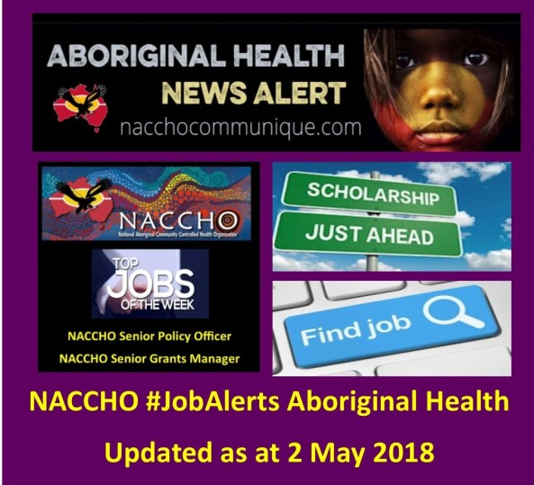 Job Vacancies at NACCHO | NACCHO Aboriginal Health News Alerts