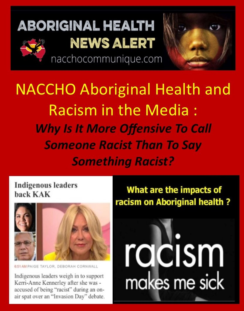 ea14f02d88afc NACCHO Aboriginal Health and #Racism in the #Media Debate : @ShannanJDodson  Why is it more offensive to call someone #racist than to say something  racist?