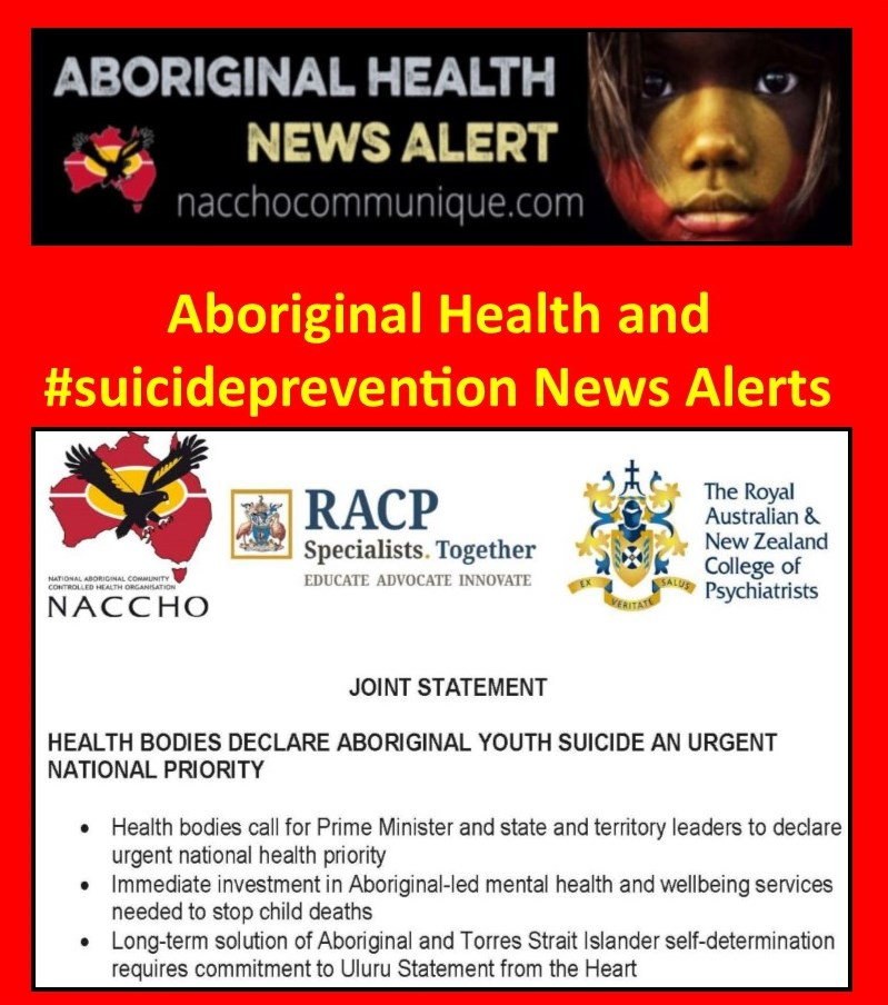 bf468bfaa NACCHO Aboriginal Health and  SuicidePrevention News Alerts    Closethegap     NACCHO and  TheRACP Peak Health bodies call for Prime Minister and state  and ...