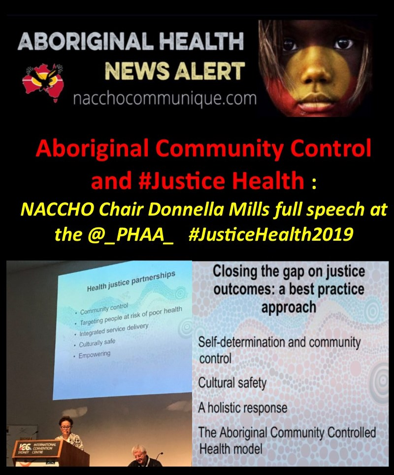 cbbc6147f NACCHO Aboriginal Community Control and  Justice Health    NACCHOChair  Donnella Mills full speech at the   PHAA   JusticeHealth2019 Conference ...
