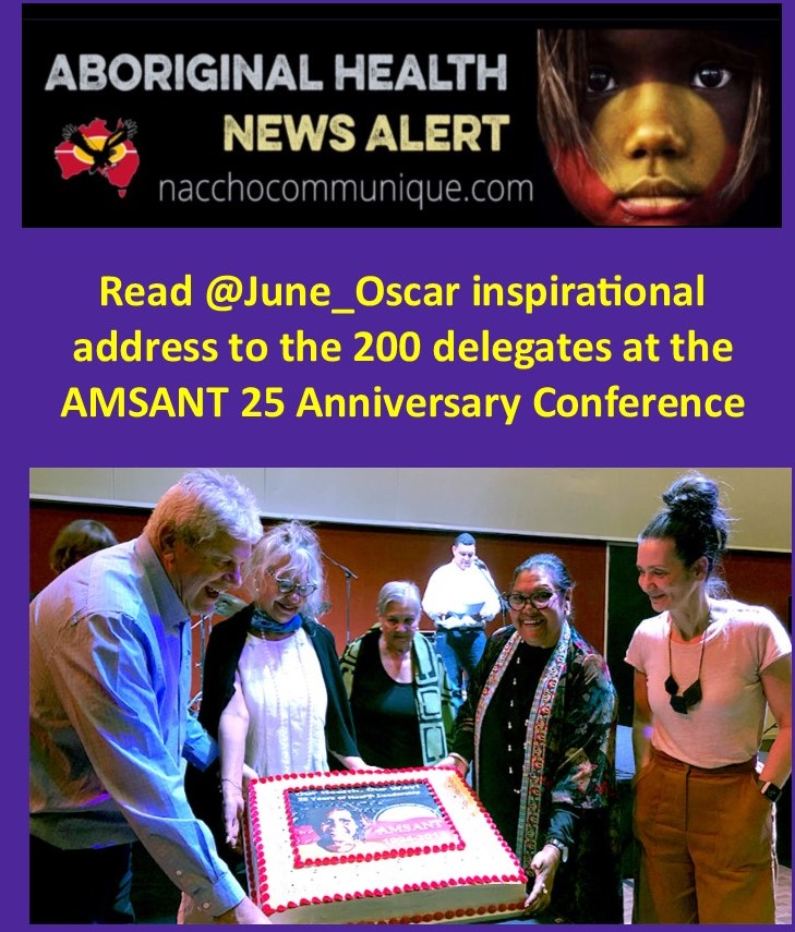 NACCHO Aboriginal Health #OurWay : Read @June_Oscar inspirational address to the 200 delegates at the#AMSANT25Conf in Alice Springs