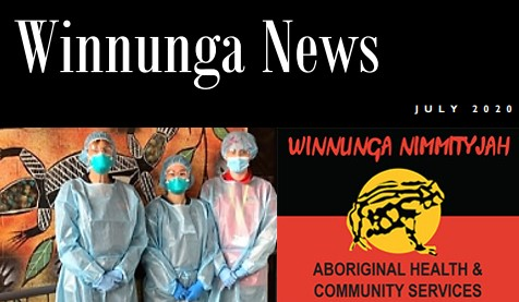 Winnunga News banner, 3 WNAHCS staff in gowns, gloves, masks, WNAHCS logo