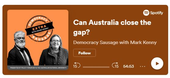 Democratic Sausage podcase Can Australia close the gap podcase banner