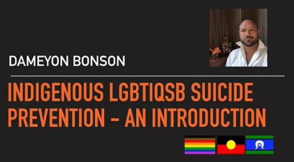 image of Dameyon bonson and Indigenous LGBTIQSB Suicide Prevention - An Introduction course banner