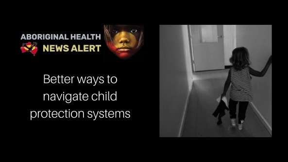 feature tile - better ways to navigate child protection systems, black and white image of young Aboriginal girl from the back walking down a corridor