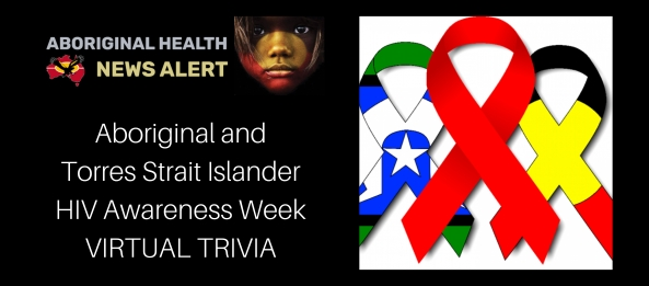 feature tile 26.11.20 text Aboriginal and Torres Strait Islander HIV Awareness Week VIRTUAL TRIVIA & image of vector AIDS awareness ribbons, red, Torres Strait Islander & Aboriginal flag colours