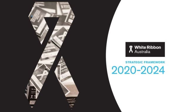 cover of White Ribbon Australia Strategic Framework 2020-2024 publication cover, ribbon logo made up of image of names of supporters