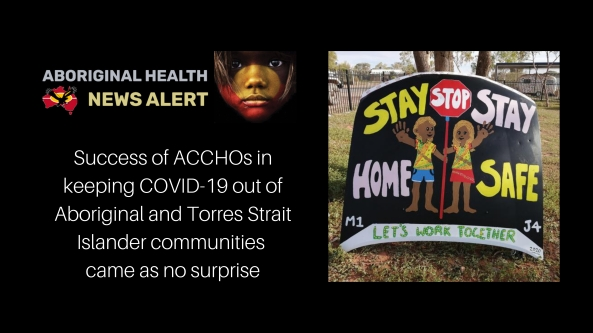 feature tile text 'success of ACCHOs in keeping COVID-19 out of Aboriginal and Torres Strait Islander communities a welcome shockfeature tile text 'success of ACCHOs in keeping COVID-19 out of Aboriginal and Torres Strait Islander communities came as no surprise' Stay Home, Stay Safe, two Aboriginal figures holding a stop sign all painted on a car bonnet