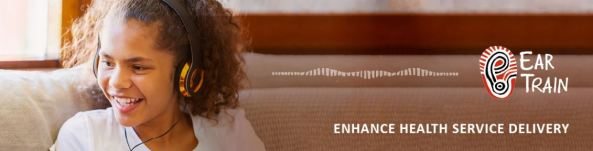EarTrain program banner, face & shoulders of Aboriginal girl sitting on lounge with headphones & huge smile, text EarTrain & logo - Aboriginal painting of ear, 'Enhance Health Service Delivery'